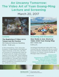 An Uncanny Tomorrow: The Video Art of Yuan Goang-Ming Lecture and Screening @ 145 Natural Sciences Building