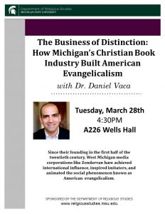 How Michigan's Christian Book Industry Built American Evangelicalism @ A226 Wells Hall | East Lansing | Michigan | United States
