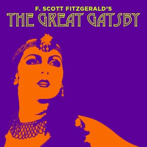 The Great Gatsby @ Pasant Theatre | East Lansing | Michigan | United States