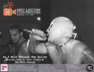 As I Walk Through The Valley - MSU Latinx Film Festival @ The Robin Theatre, REO Town | Lansing | Michigan | United States