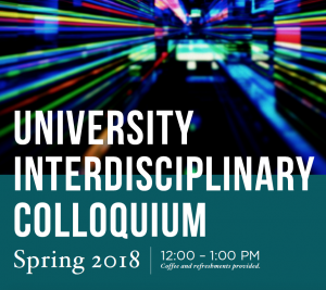 University Interdisciplinary Colloquium @ Kresge Art Center Room 108 | East Lansing | Michigan | United States