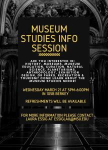 Museum Studies Info Session @ 105B Berkey Hall  | East Lansing | Michigan | United States