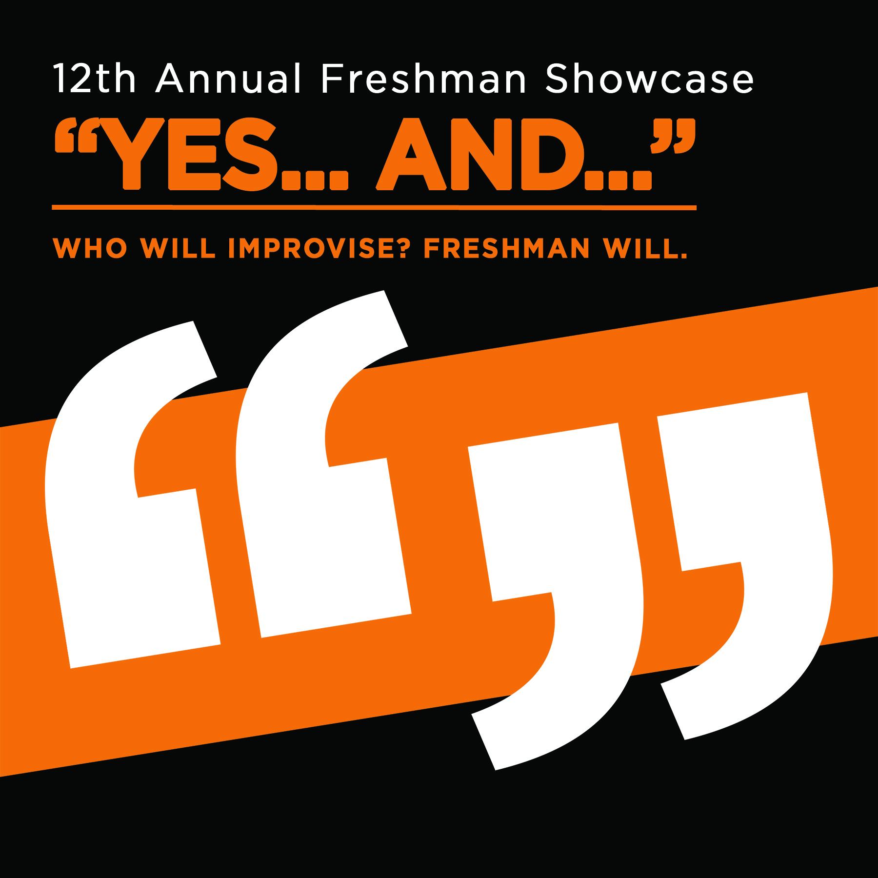 Freshman Showcase: Yes...And... @ MSU Auditorium Studio 60 Theatre