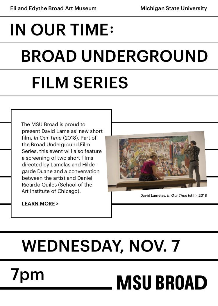 In Our Time: Broad Underground Film Series @ MSU Broad Art Museum   East Lansing   Michigan   United States