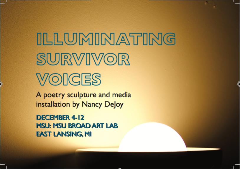 Illuminating Survivor Voices @ Broad Art Lab | East Lansing | Michigan | United States