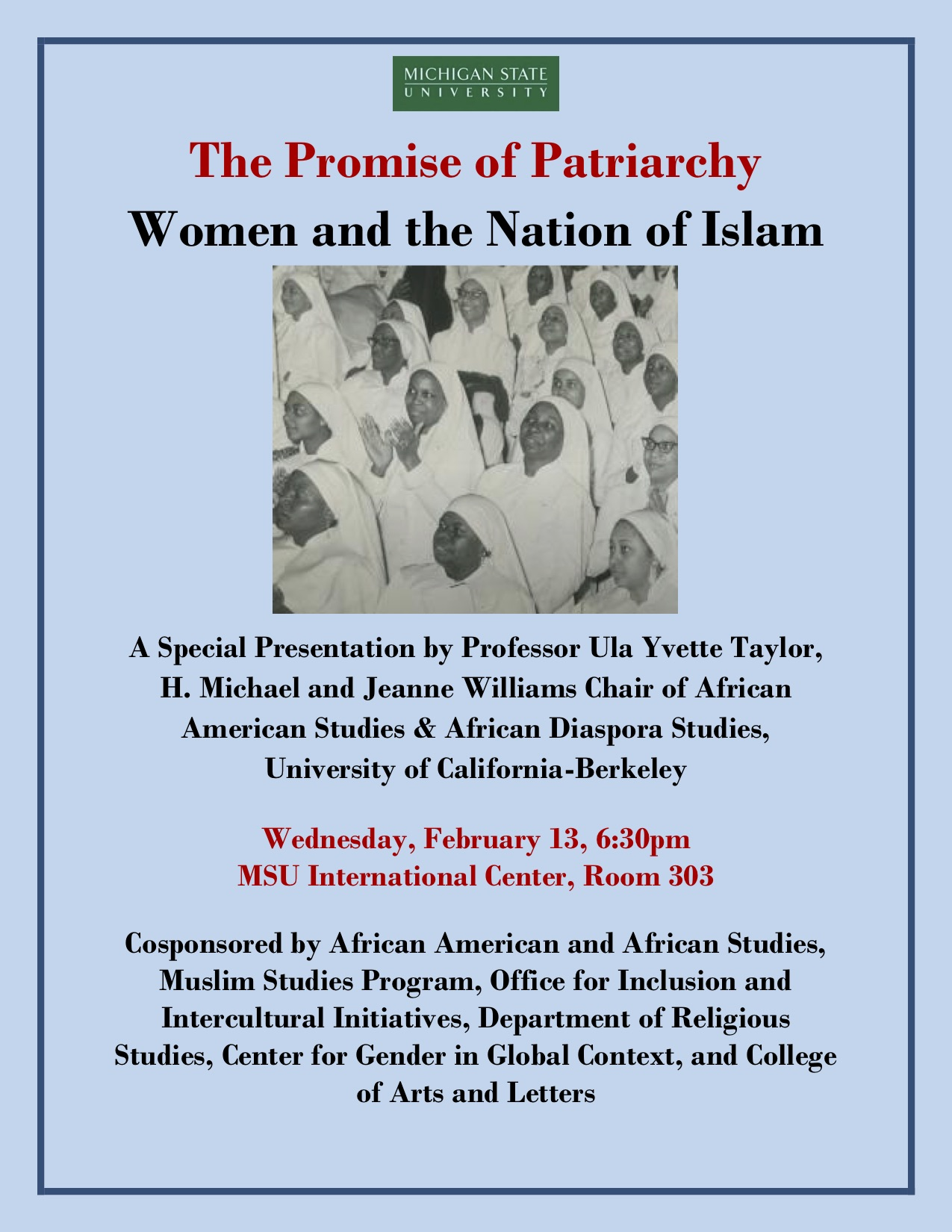 The Promise of Patriarchy: Women and the Nation of Islam @ MSU International Center, Room 303 | East Lansing | Michigan | United States