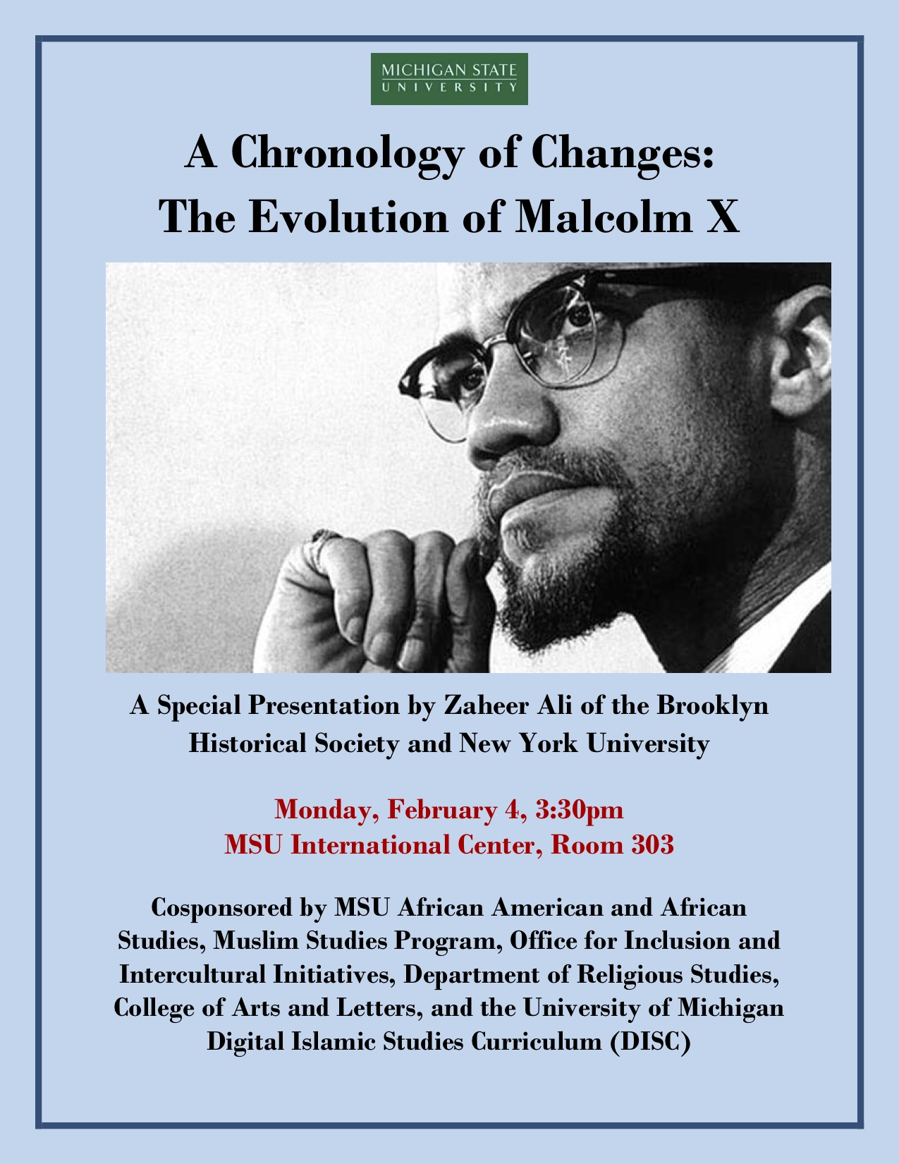 A Chronology of Changes: The Evolution of Malcolm X @ MSU International Center, Room 303 | East Lansing | Michigan | United States