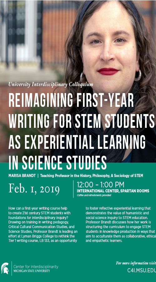 Reimagining First-Year Writing for STEM Students as Experiential Learning in Science Studies: Marisa Brandt @ International Center, Spartan Rooms | East Lansing | Michigan | United States