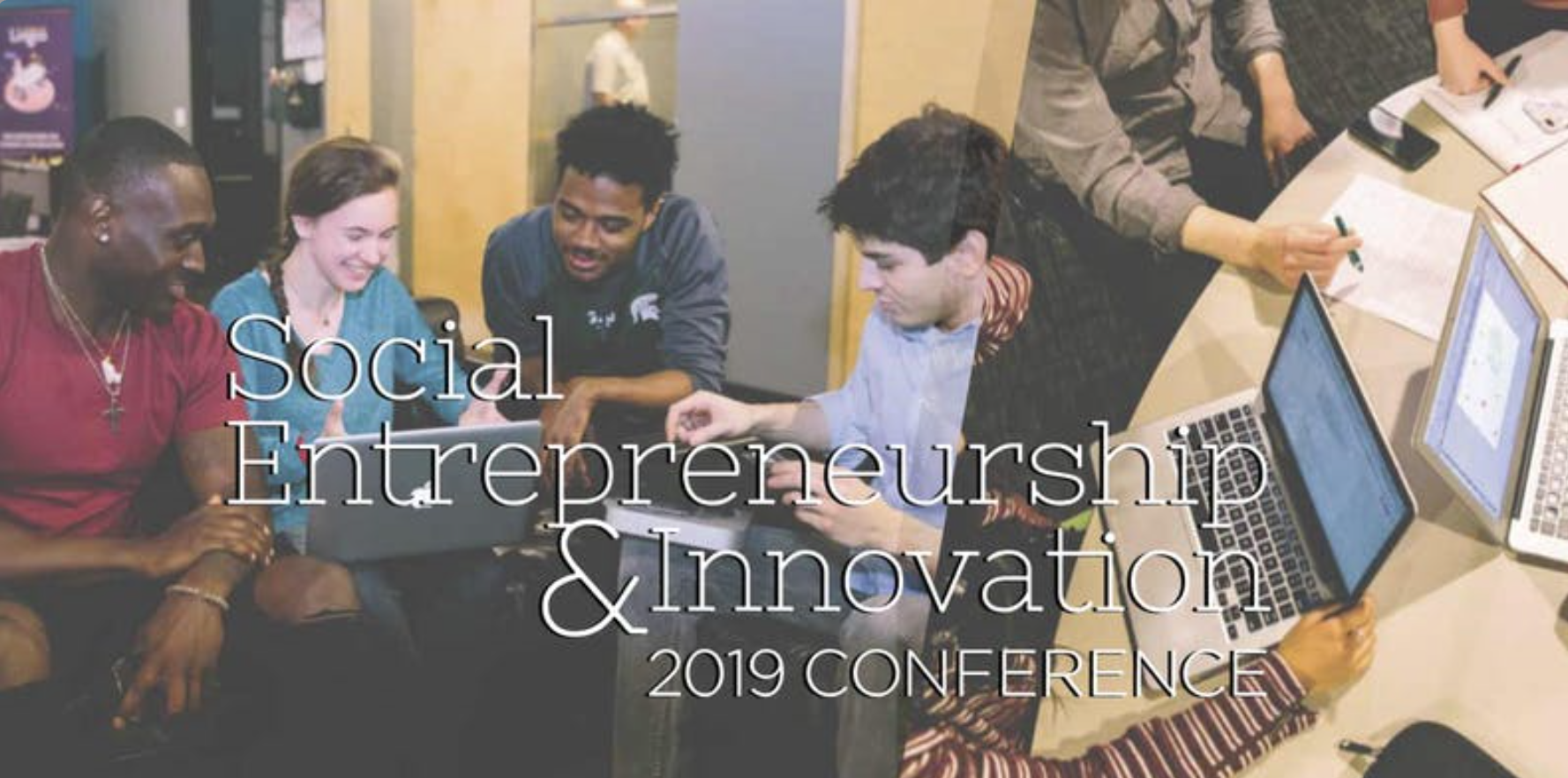 Social Entrepreneurship & Innovation 2019 Conference @ Breslin Student Events Center, Meeting Rooms C&D