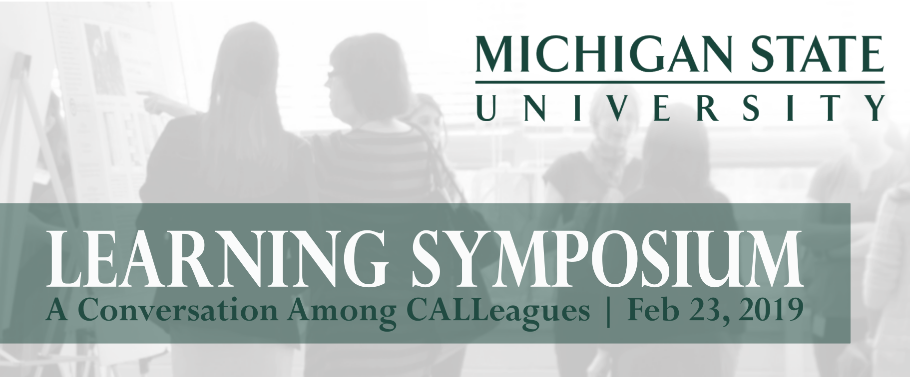 Learning Symposium: A Conversation Among CALLeagues @ Wells Hall (B-Wing Classrooms) | East Lansing | Michigan | United States