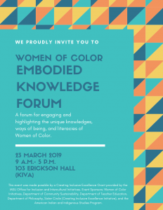 Women of Color Embodied Knowledge Forum @ Erickson Hall KIVA (Room 103) | East Lansing | Michigan | United States