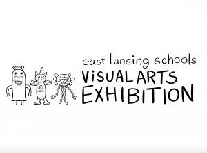 2019 East Lansing Schools Visual Arts Exhibition @ (SCENE) Metrospace | East Lansing | Michigan | United States