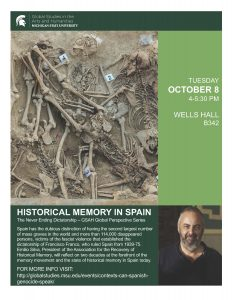 HISTORICAL MEMORY IN SPAIN:  The Never Ending Dictatorship – GSAH Global Perspective Series @ B342 Wells Hall | East Lansing | Michigan | United States