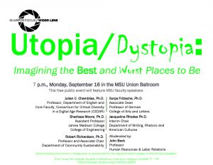 Utopia/Dystopia: Imagining the Best and Worst Places to Be @ MSU Union Ballroom | East Lansing | Michigan | United States