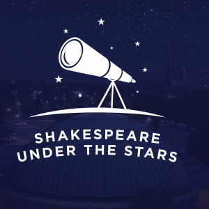 Shakespeare Under the Stars @ Abrams Planetarium | East Lansing | Michigan | United States