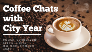 Coffee Chats with City Year @ 1855 Place, Starbucks Lobby | East Lansing | Michigan | United States
