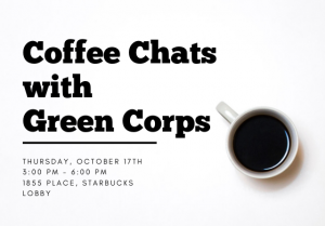 Coffee Chats with Green Corps @ 1855 Place, Starbucks Lobby | East Lansing | Michigan | United States