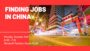 Finding Jobs in China (Mandarin Speaking) @ Minskoff Pavilion, Room M235 | East Lansing | Michigan | United States