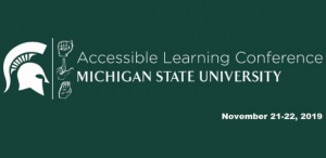 Accessible Learning Conference @ Kellogg Hotel & Conference Center | East Lansing | Michigan | United States