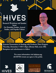 HIVES Presentation/Reading with Petra Kuppers @ 300 Bessey Hall (The Writing Center)