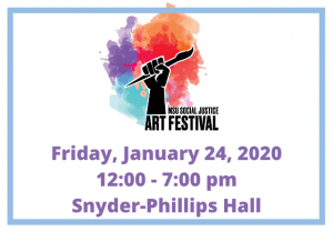 Social Justice Art Festival @ Snyder-Phillips Hall