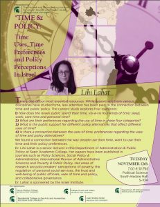 """Speaker: Lihi Lahat  """"Time & Policy:  Time Uses, Time Preferences, and Policy Perceptions in Israel"""" @ South Kedzie Hall S-104"""