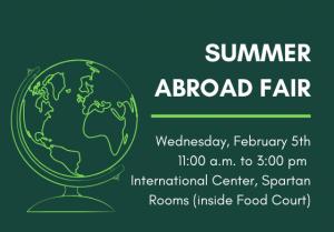 Summer Abroad Fair @ International Center, Spartan Rooms (inside Food Court)