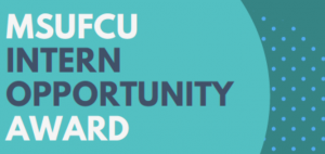 MSUFCU Internship Opportunity Award