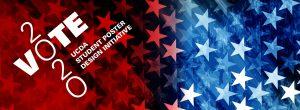Vote 2020: Student Poster Design Initative