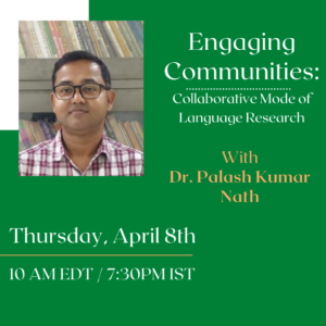 Engaging Communities Event Flyer - April 8th with Dr. Palash Kumar Nath