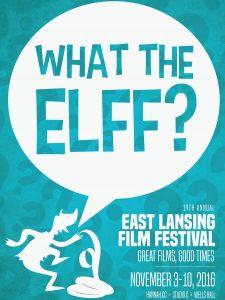 East Lansing Film Festival @ Hannah Community Center, Wells Hall, Studio C   East Lansing   Michigan   United States