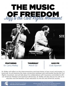 The Music of Freedom: Jazz & the Civil Rights Movement @ Club Spartan, Case Hall | East Lansing | Michigan | United States