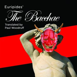 The Bacchae @ Pasant Theatre | East Lansing | Michigan | United States