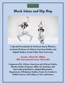 Black Islam and Hip Hop lecture @ MSU International Center, Room 303 | East Lansing | Michigan | United States