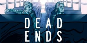 DEAD ENDS - FLM435 student film premiere @ B115 Wells Hall | East Lansing | Michigan | United States