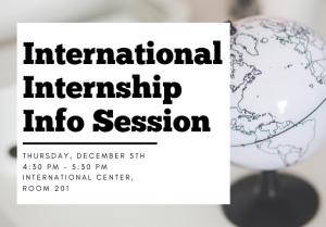 International Internship Info Session @ International Center, Room 201