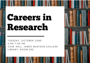 Career Conversation Series: Careers in Research @ Case Hall, James Madison College Library, Room 332