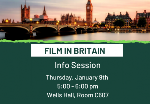 Film in Britain Info Session @ Wells Hall, room C607