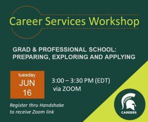 GRAD & PROFESSIONAL SCHOOL: PREPARING, EXPLORING, and APPLYING @ Zoom
