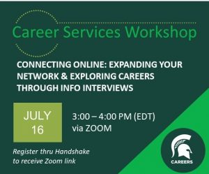 Summer Series | Connecting Online: Expanding your network and exploring your career options through informational interviews @ Zoom