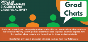 """Office of Undergraduate Research's """"Grad Chats:"""" Social Sciences, Arts, and Humanities"""