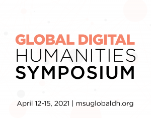 Global Digital Humanities Symposium @ Zoom