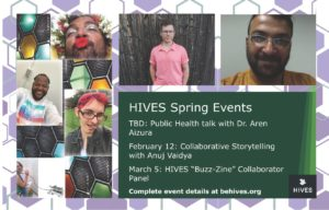 HIVES: Collaborative Storytelling with Anuj Vaidya