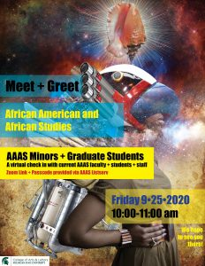 Meet and Greet AAAS Minors + Graduate Students @ Zoom Link provided via AAAS Listserv