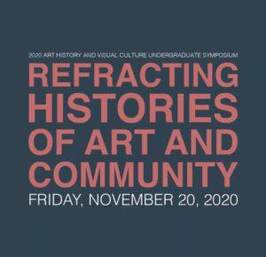 2020 Undergraduate Art History and Visual Culture Symposium @ Virtual on Zoom