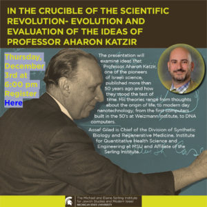 In the Crucible of the Scientific Revolution- Evolution and Evaluation of the Ideas of Professor Aharon Katzir