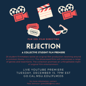 FLM335: Film Directing student film premiere