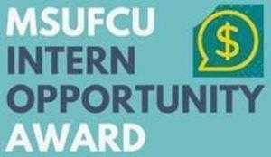 MSUFCU Internship Opportunity Award - Spring 2021