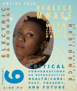Art & Reproductive Justice: A Talk with Rebecca Mwase