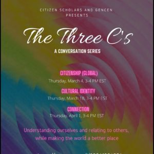 Conversation Series -The Three C's: Citizenship (Global), Cultural Identity, and Connection